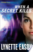 When A Secret Kills Deadly Reunions Book 3