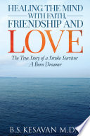 Healing the Mind with Faith  Friendship and Love Book PDF