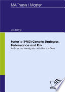 Porter ́s (1980) Generic Strategies, Performance and Risk