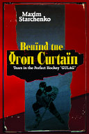 Behind the Iron Curtain: Tears in the Perfect Hockey