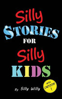 Silly Stories for Silly Kids