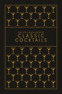 Pdf The Little Black Book of Classic Cocktails
