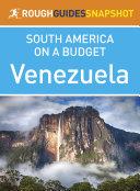 Venezuela (Rough Guides Snapshot South America on a Budget)