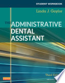Student Workbook for The Administrative Dental Assistant   E Book