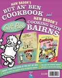 Maw Broon s But An  Ben Cookbook and Cooking with Bairns Gift Pack