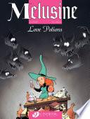 Melusine - Volume 4 - Love Potions