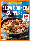 SOUTHERN LIVING Slow Cooker Suppers