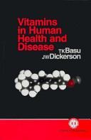 Vitamins in Human Health and Disease