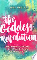 The Goddess Revolution Book
