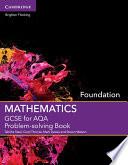 GCSE Mathematics for AQA Foundation Problem solving Book Book