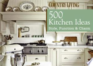 Download 500 Kitchens Ideas Free Books - Dlebooks.net