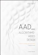AAD Algorithms Aided Design  Parametric Strategies Using Grasshopper