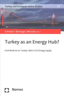Turkey as an Energy Hub?