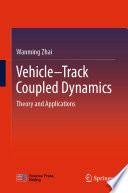Vehicle Track Coupled Dynamics