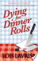 Dying for Dinner Rolls Pdf/ePub eBook