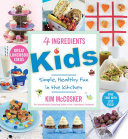 """4 Ingredients Kids"" by Kim McCosker"