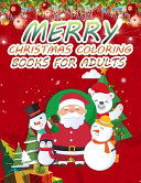 Merry Christmas Coloring Books For Adults Book PDF