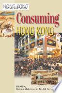 Consuming Hong Kong