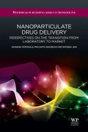 Nanoparticulate Drug Delivery: Perspectives on the ...