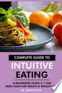 Complete Guide to Intuitive Eating Book PDF