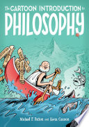 The Cartoon Introduction to Philosophy by Michael F. Patton PDF