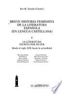 Breve historia feminista de la literatura española (en lengua castellana): La literatura escrita por mujer, desde el siglo XIX hasta la actualidad