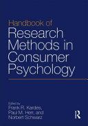 Handbook of Research Methods in Consumer Psychology Book