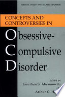 Concepts and Controversies in Obsessive Compulsive Disorder Book