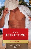 Miami Attraction  Mills   Boon Kimani   Kimani Hotties  Book 4