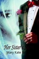 Her Sister s Secret
