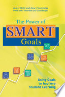 """The Power of SMART Goals: Using Goals to Improve Student Learning"" by Anne Conzemius, Jan O'Neill"