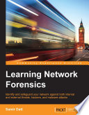 Learning Network Forensics Book