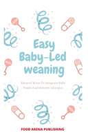 Easy Baby Led Weaning Book PDF