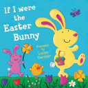 If I Were the Easter Bunny (Read Aloud)