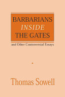 Barbarians Inside the Gates  and Other Controversial Essays