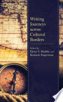 Writing Journeys Across Cultural Borders