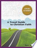 A Travel Guide To Christian Faith Tour Leader