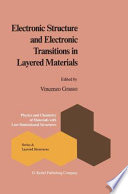 Electronic Structure and Electronic Transitions in Layered Materials Book