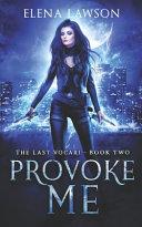 Provoke Me  A Reverse Harem Vampire Romance