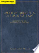 Cengage Advantage Books  Modern Principles of Business Law  Contracts  the UCC  and Business Organizations Book PDF