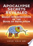 Apocalypse Secrets Revealed