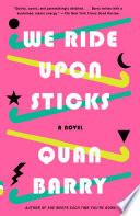 We Ride Upon Sticks PDF