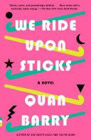 We Ride Upon Sticks Book