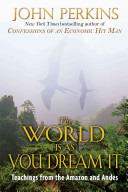 The World Is As You Dream It Book