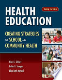 Health Education  Creating Strategies for School   Community Health