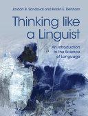 Thinking like a Linguist