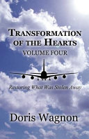 Transformation of the Hearts Volume Four
