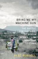Bring Me My Machine Gun Pdf/ePub eBook