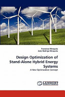 Design Optimization of Stand Alone Hybrid Energy Systems