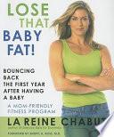 Lose that Baby Fat  Book PDF